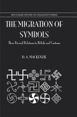 The Migration of Symbols: Their Eternal Relations to Beliefs and Customs
