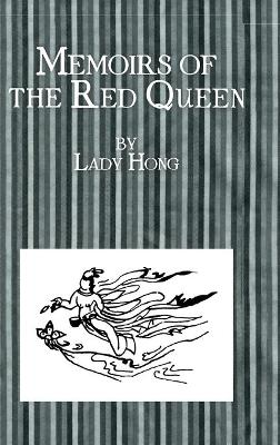 Memoirs of the Red Queen: The Crown Princesses' Own Story