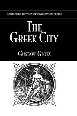 The Greek City: Part 7: Its Institutions
