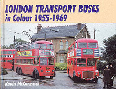 London Transport Buses in Colour, 1955-1969