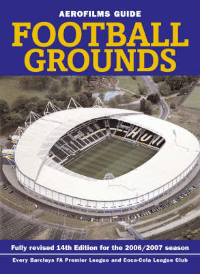 Aerofilms Guide Football Grounds