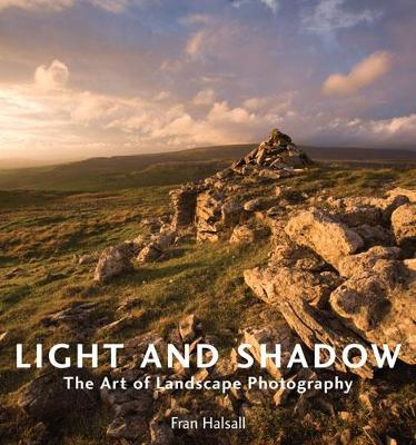 Light and Shadow: The Art of Landscape Photography