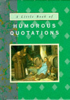 Little Book of Humorous Quotations