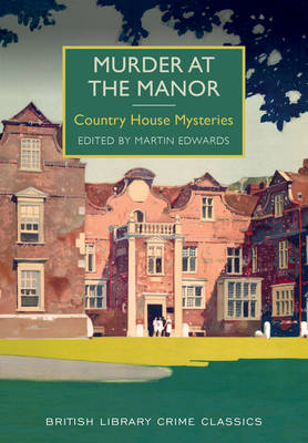 Murder at the Manor: Country House Mysteries