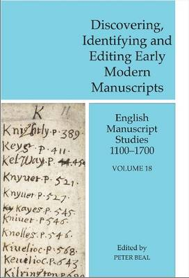 Discovering, Identifying and Editing Early Modern Manuscripts