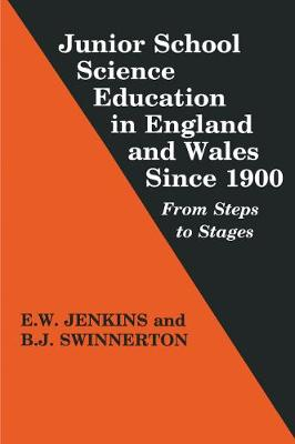 Junior School Science Education in England and Wales Since 1900: From Steps to Stages