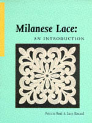 Milanese Lace: An Introduction