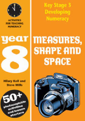Measures, Shape and Space: Year 8: Activities for Teaching Numeracy