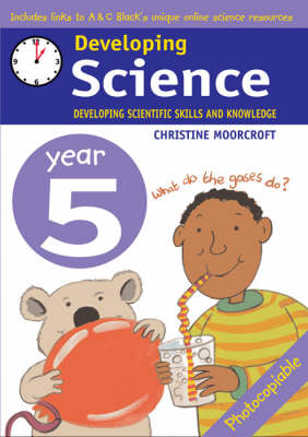 Developing Science: Year 5: Developing Scientific Skills and Knowledge