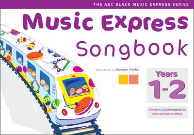 Music Express - Music Express Songbook Years 1-2: All the songs from Music Express: Year 1-2