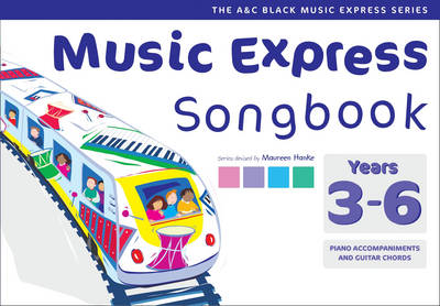 Music Express - Music Express Songbook Years 3-6: All the songs from Music Express: Year 3-6