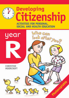 Developing Citizenship: Year R: Activities for Personal, Social and Health Education