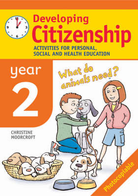 Developing Citizenship: Year 2: Activities for Personal, Social and Health Education