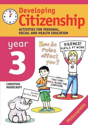 Developing Citizenship: Year 3: Activities for Personal, Social and Health Education