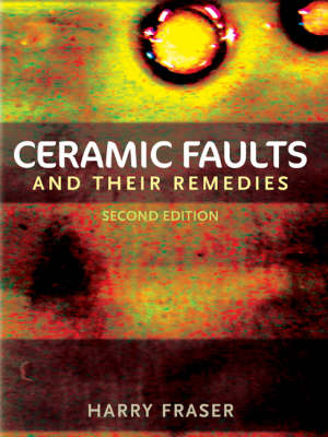 Ceramic Faults and Their Remedies