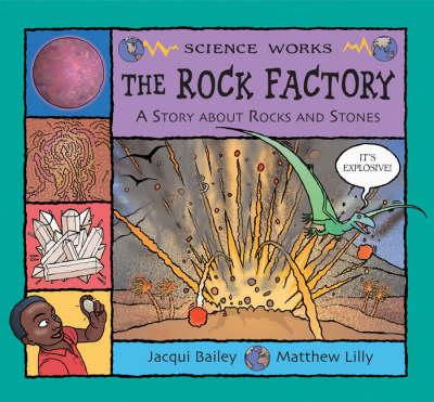 The Rock Factory: A Story About Rocks and Stones