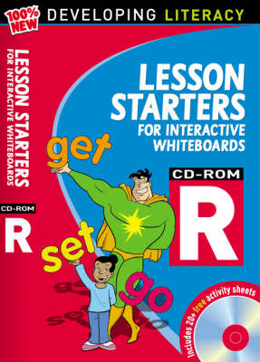 Lesson Starters for Interactive Whiteboards Year R: Developing Literacy Computer Disk and Booklet