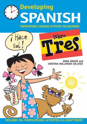 Developing Spanish: Photocopiable Language Activities for Beginners: Libro tres