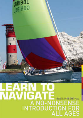 Learn to Navigate: A No-nonsense Introduction for All Ages