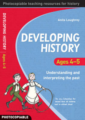Developing History Ages 4-5: Understanding and Interpreting the Past