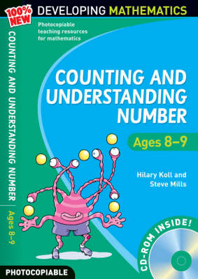 Counting and Understanding Number - Ages 8-9: 100% New Developing Mathematics