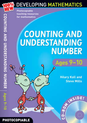 Counting and Understanding Number - Ages 9-10: 100% New Developing Mathematics