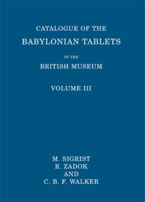 Catalogue of the Babylonian Tablets in the British Museum: Volume 3