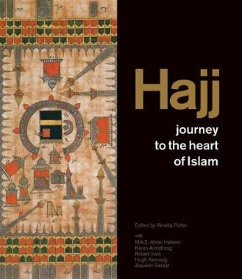 Hajj: Journey to the Heart of Islam