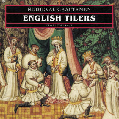 English Tilers (Medieval Crafts)