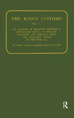 Kings Customs: An Account of Maritime Revenue and Conraband Traffic
