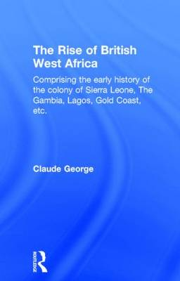 The Rise of British West Africa