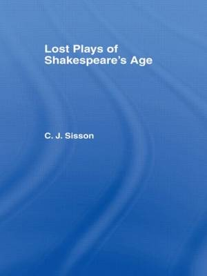 Lost Plays of Shakespeare's Age