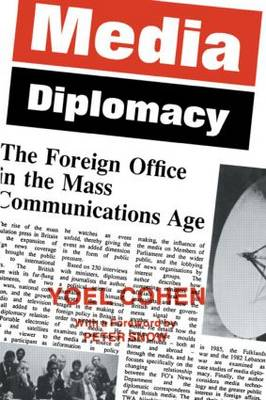 Media Diplomacy: The Foreign Office in the Mass Communications Age