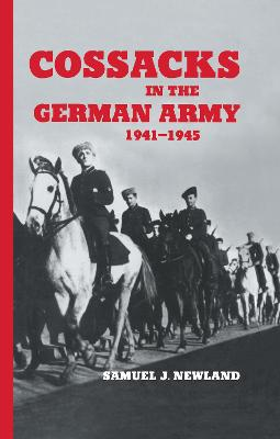 Cossacks in the German Army 1941-1945