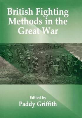 British Fighting Methods in the Great War