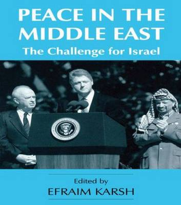 Peace in the Middle East: The Challenge for Israel