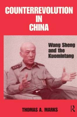 Counterrevolution in China: Wang Sheng and the Kuomintang