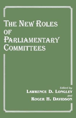 The New Roles of Parliamentary Committees