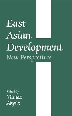East Asian Development: New Perspectives