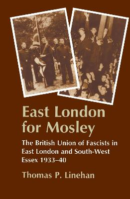 East London for Mosley: British Union of Fascists