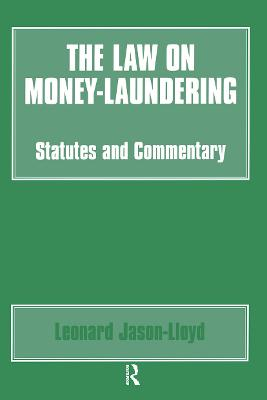 The Law on Money Laundering: Statutes and Commentary