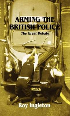 Arming the British Police: The Great Debate
