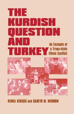 The Kurdish Question and Turkey: An Example of a Trans-state Ethnic Conflict