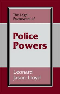The Legal Framework of Police Powers