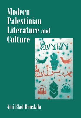 Modern Palestinian Literature and Culture