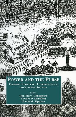 The Power and the Purse: Economic Statecraft, Interdependence, and National Security