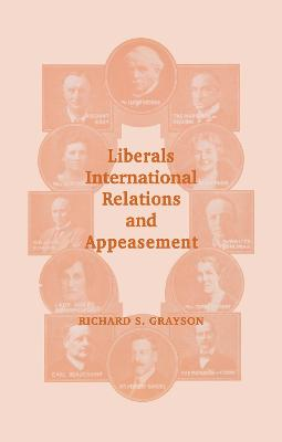 Liberals, International Relations and Appeasement: The Liberal Party, 1919-1939