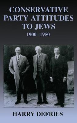 Conservative Party Attitudes to Jews 1900-1950