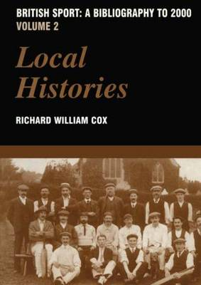British Sport: Volume 2: Local Histories