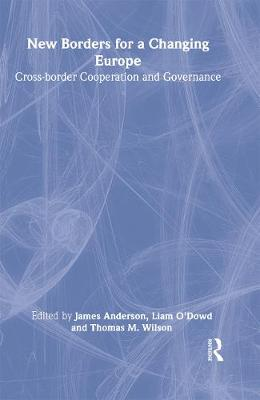 New Borders for a Changing Europe: Cross-Border Cooperation and Governance
